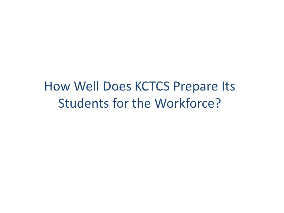 How Well Does KCTCS Prepare Its Students for the Workforce