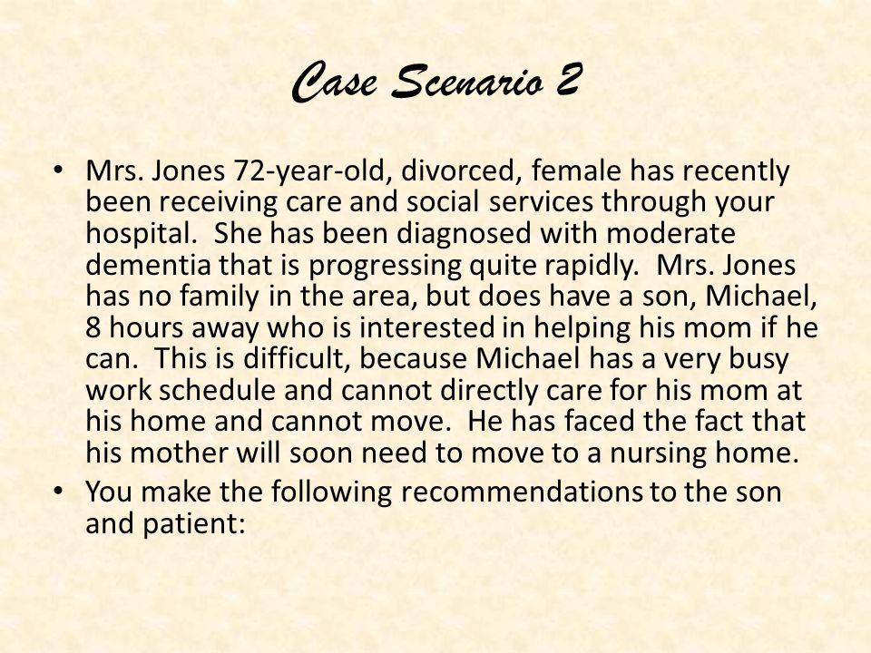 Case Scenario 2 Mrs.