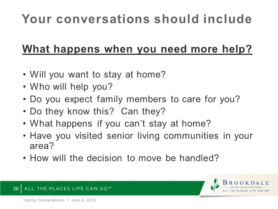 Your conversations should include What happens when you need more help.