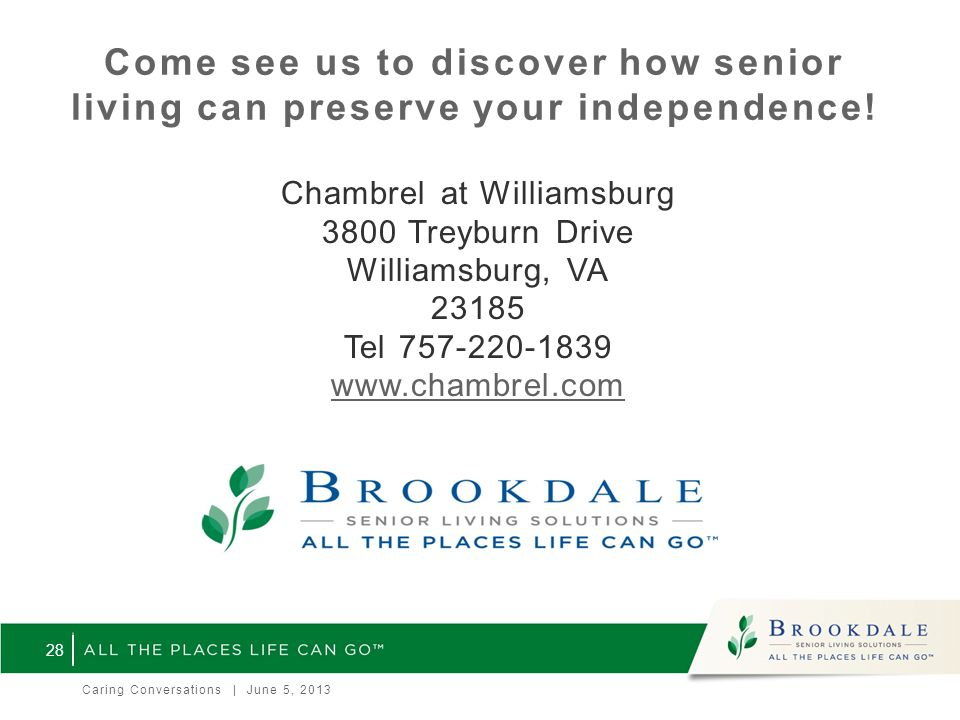 Come see us to discover how senior living can preserve your independence.