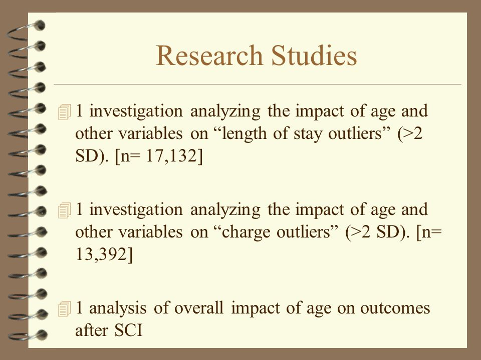 Research Studies 4 1 investigation analyzing the impact of age and other variables on length of stay outliers (>2 SD).