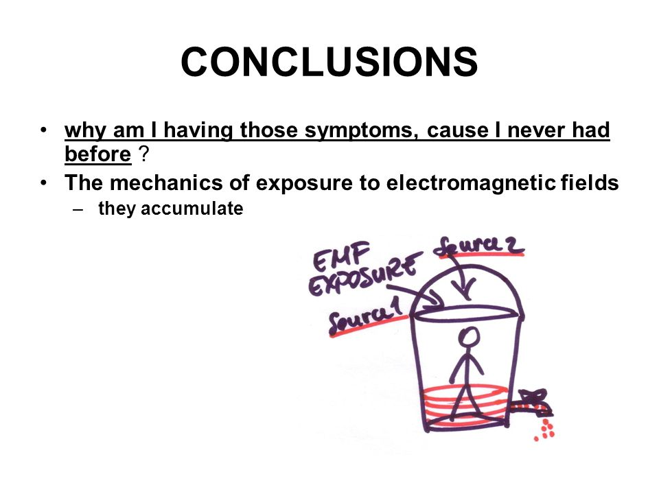 CONCLUSIONS why am I having those symptoms, cause I never had before .