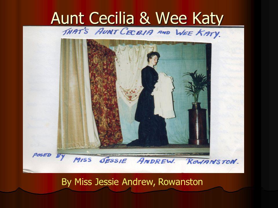 Aunt Cecilia & Wee Katy By Miss Jessie Andrew, Rowanston