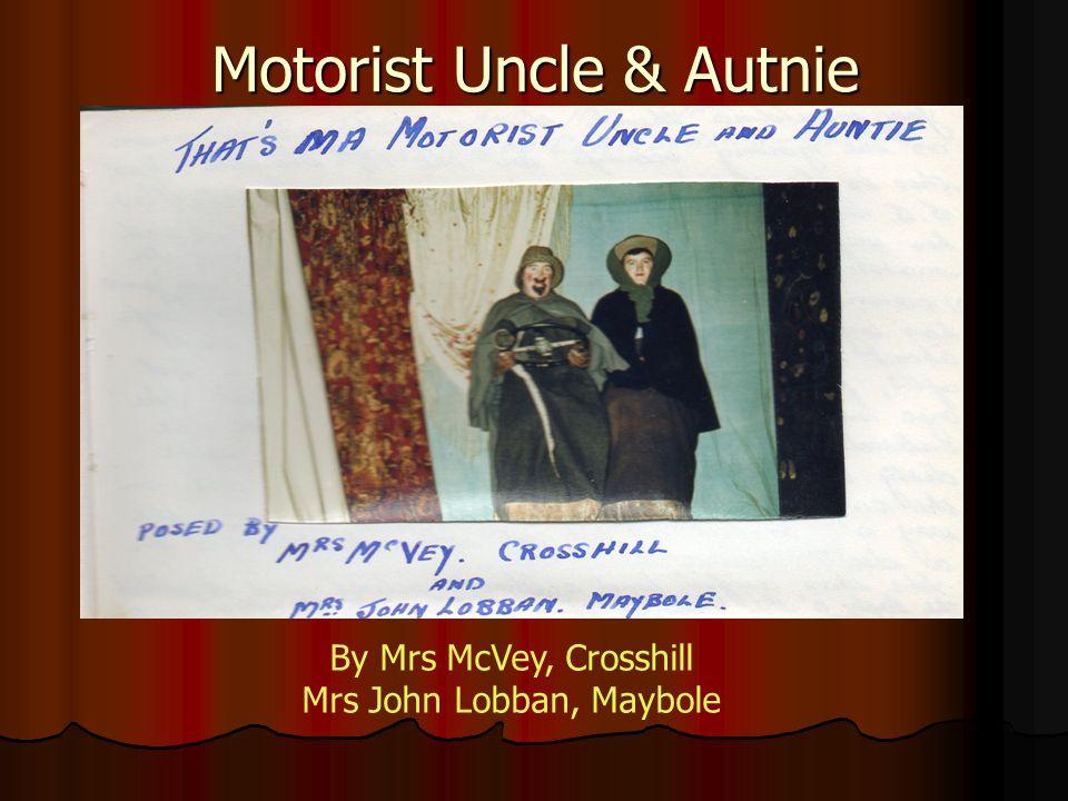 Motorist Uncle & Autnie By Mrs McVey, Crosshill Mrs John Lobban, Maybole