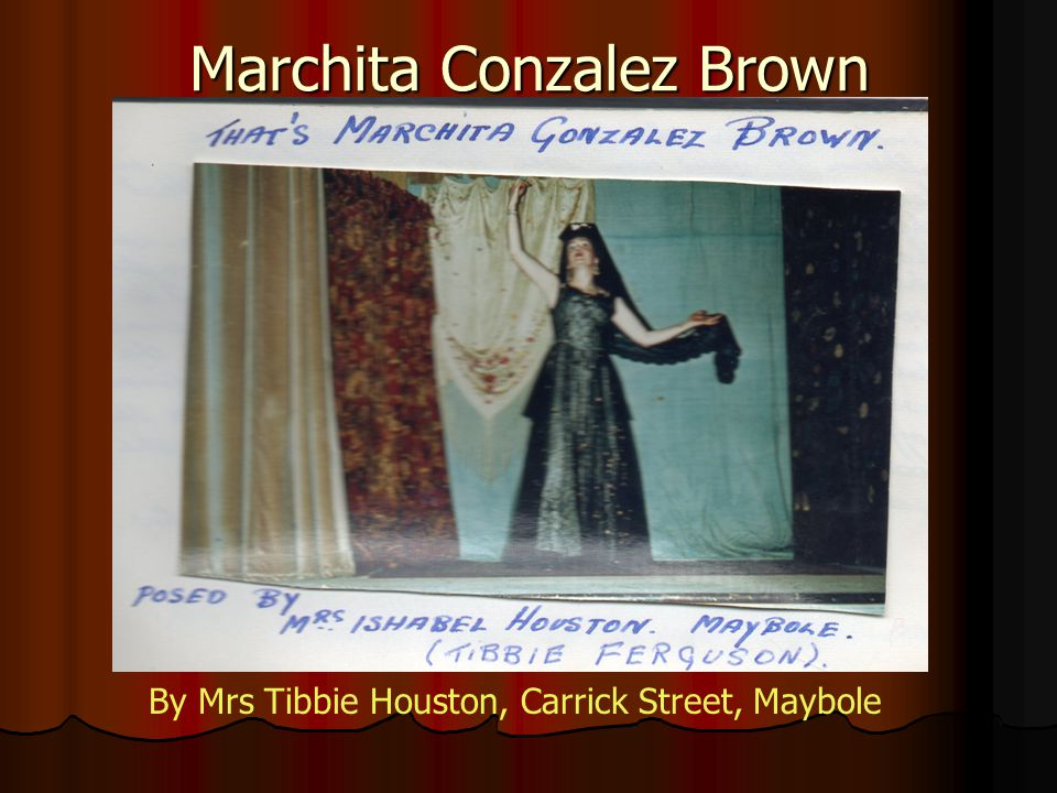 Marchita Conzalez Brown By Mrs Tibbie Houston, Carrick Street, Maybole