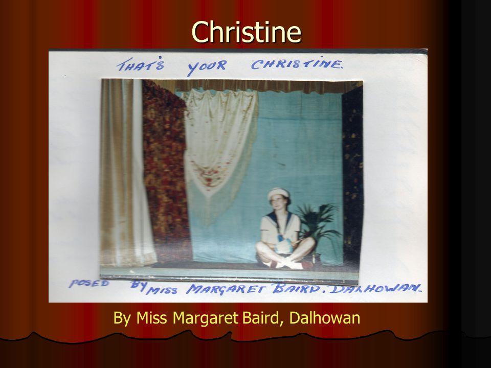 Christine By Miss Margaret Baird, Dalhowan