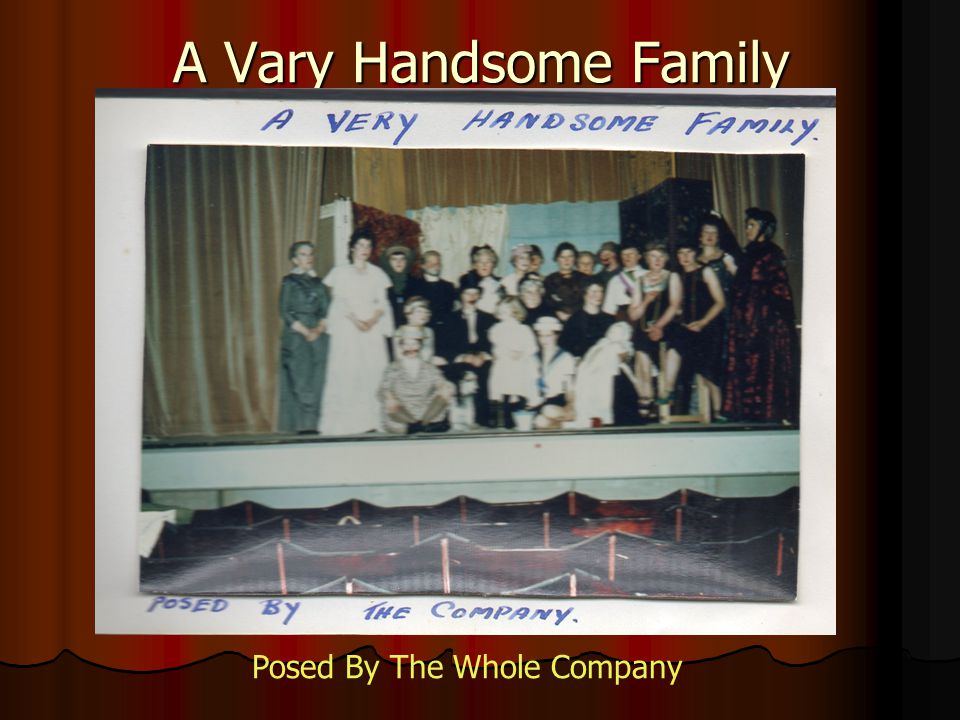 A Vary Handsome Family Posed By The Whole Company