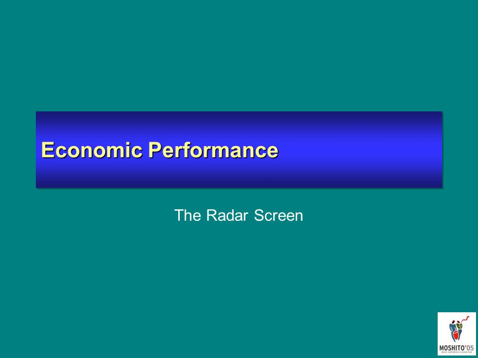 Economic Performance The Radar Screen