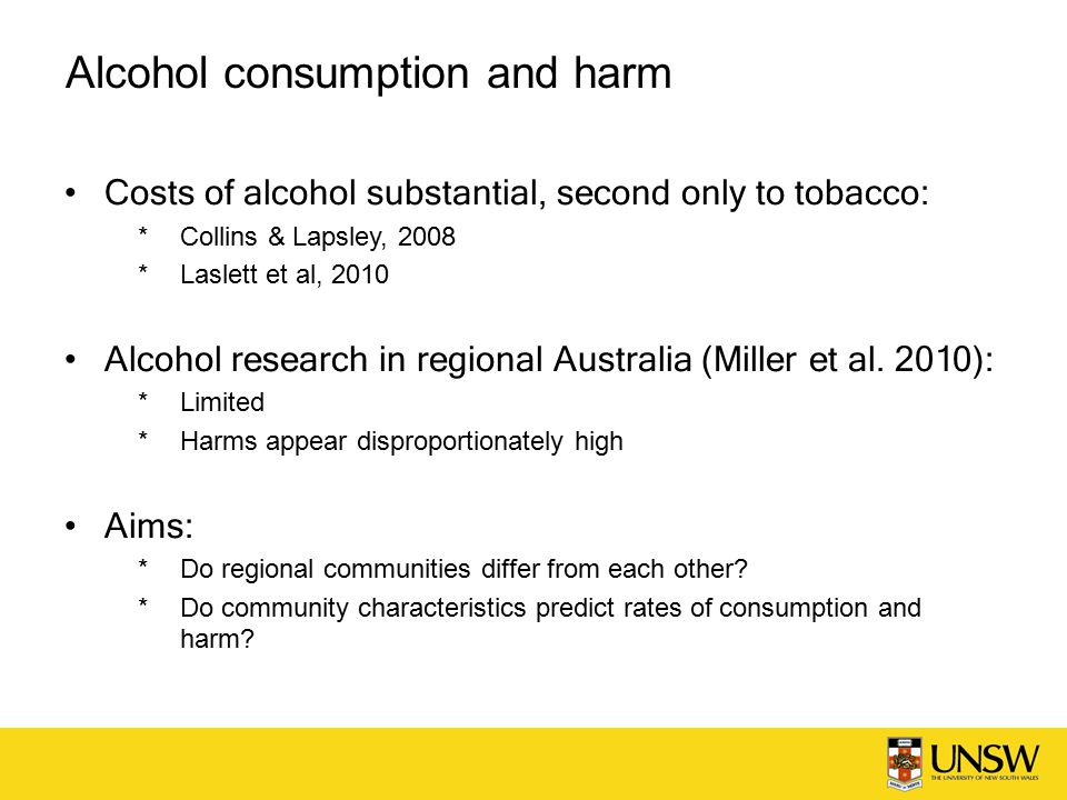 Alcohol Action in Rural Communities - AARC RCT to reduce alcohol-related harm at the community level Selection criteria:  Population approximately 5,000 – 15,000  At least 100km from a regional / metro centre  At least 100km between experimental and control towns 10 matched pairs in NSW:  Population size  Age and gender distribution  Proportion indigenous One randomly allocated to experimental condition