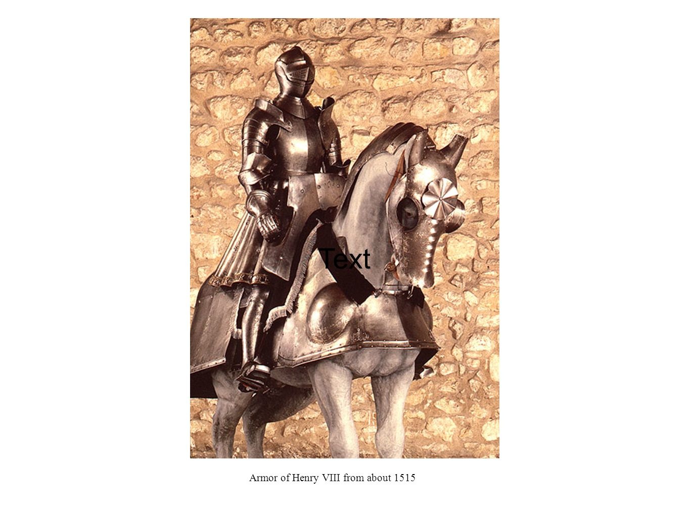 Text Armor of Henry VIII from about 1515