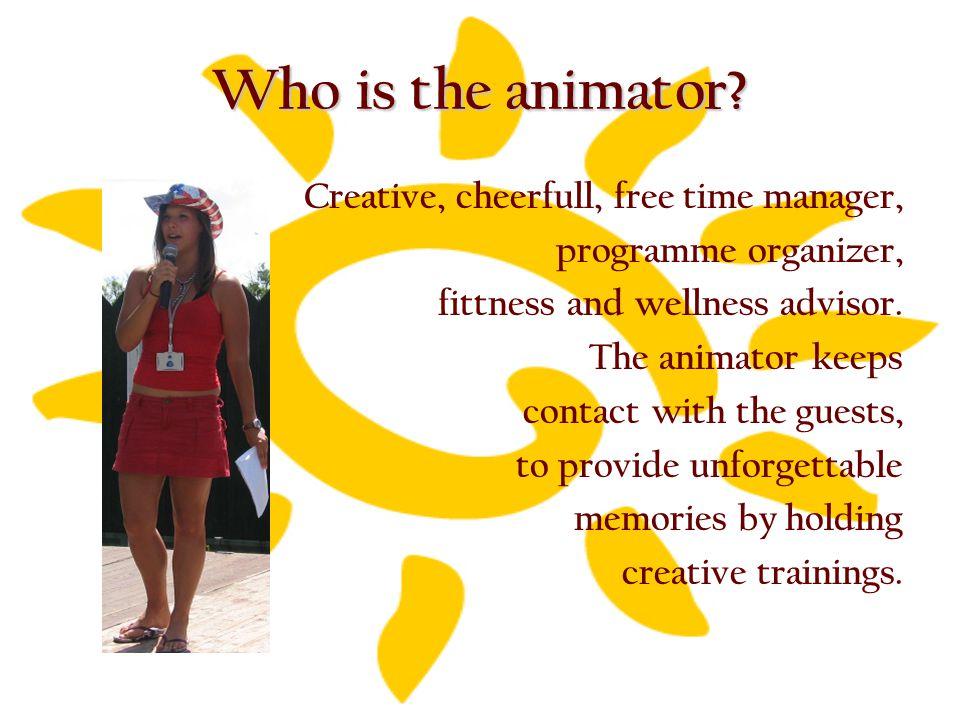 Who is the animator.