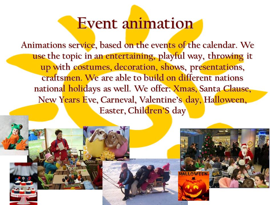 Event animation Animations service, based on the events of the calendar.