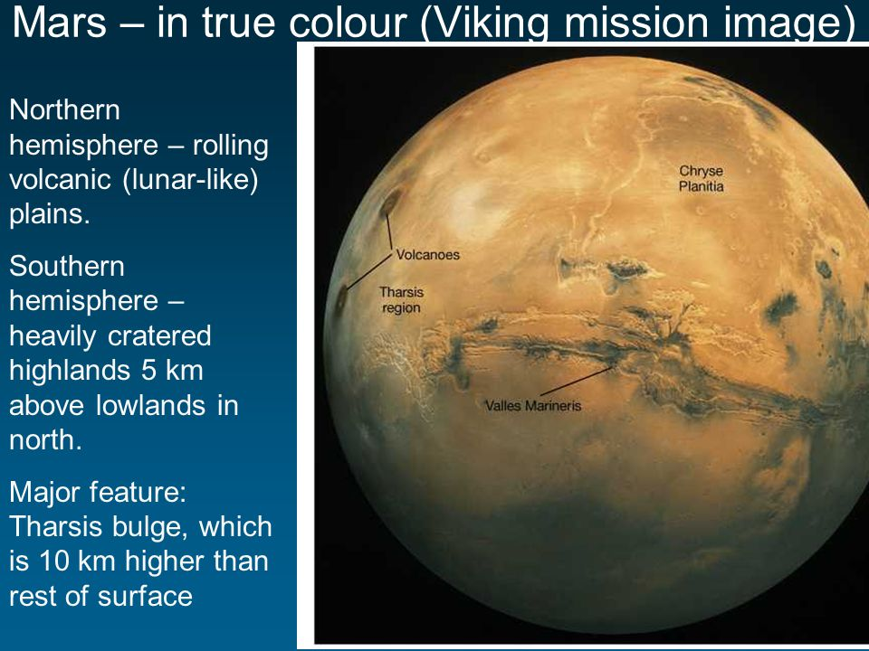 Mars – in true colour (Viking mission image) Northern hemisphere – rolling volcanic (lunar-like) plains.