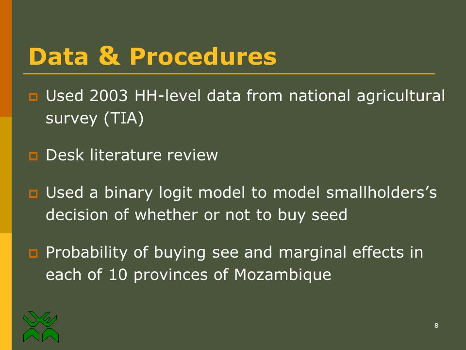 8 Data & Procedures  Used 2003 HH-level data from national agricultural survey (TIA)  Desk literature review  Used a binary logit model to model sm