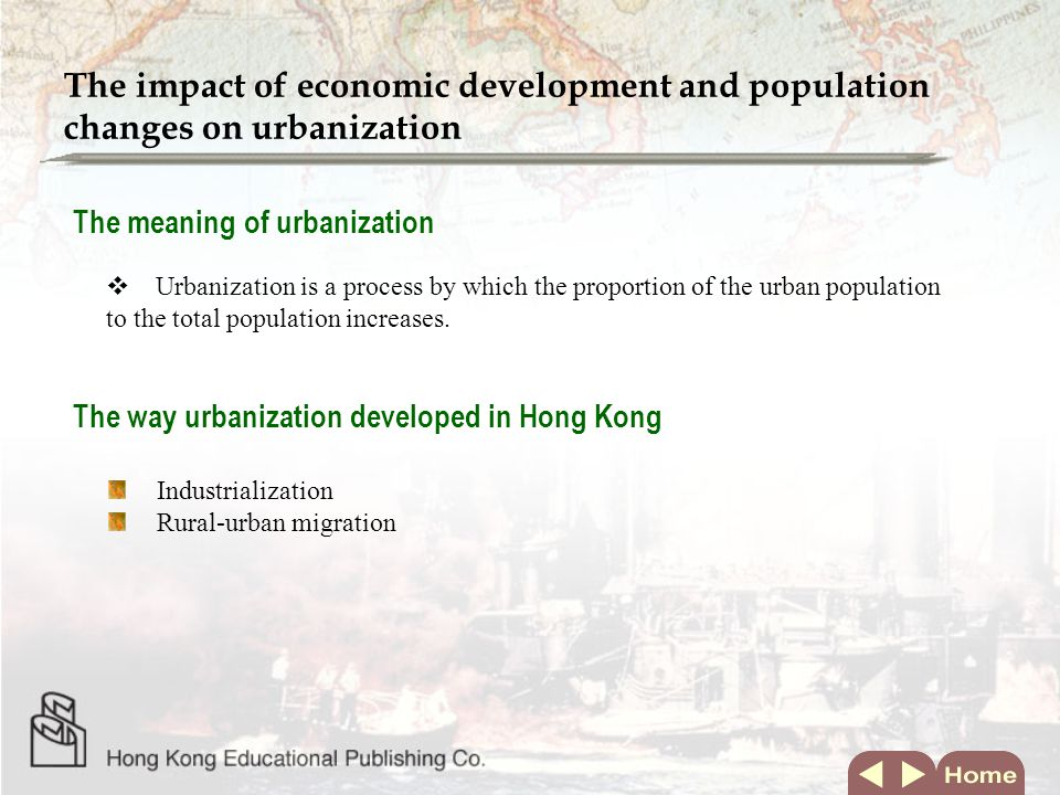 The impact of economic development and population changes on urbanization  Urbanization is a process by which the proportion of the urban population