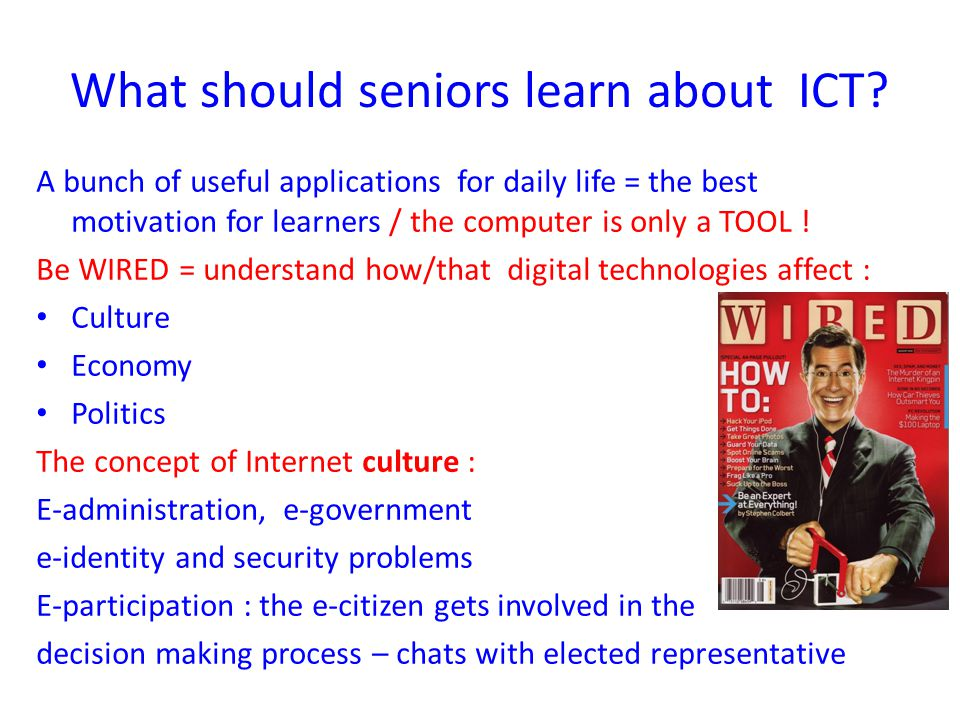 What should seniors learn about ICT.