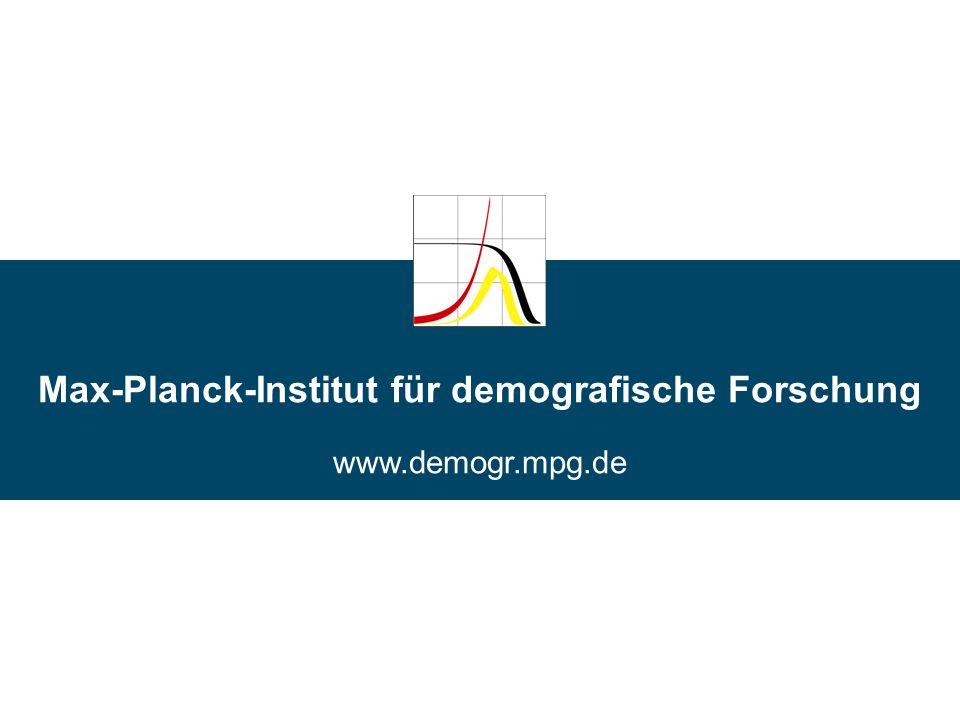 Max-Planck-Institut für demografische Forschung www.demogr.mpg.de