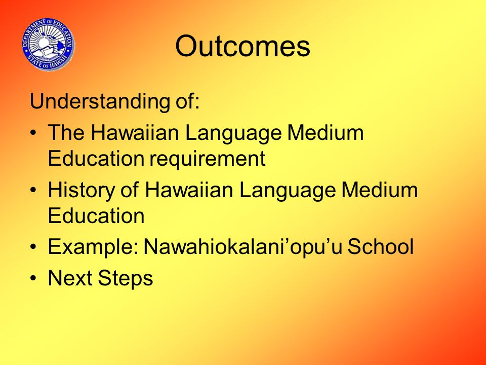 Curriculum Continued Hula, Hawaiian music and chanting Hands on practicum: –Raising and preparing foods –Herbal medicine –Raising pigs for year end luau and profit –Swimming and fishing