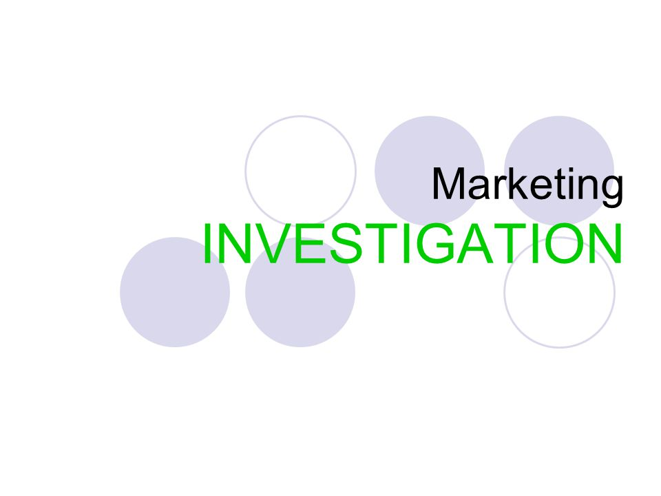 Marketing INVESTIGATION