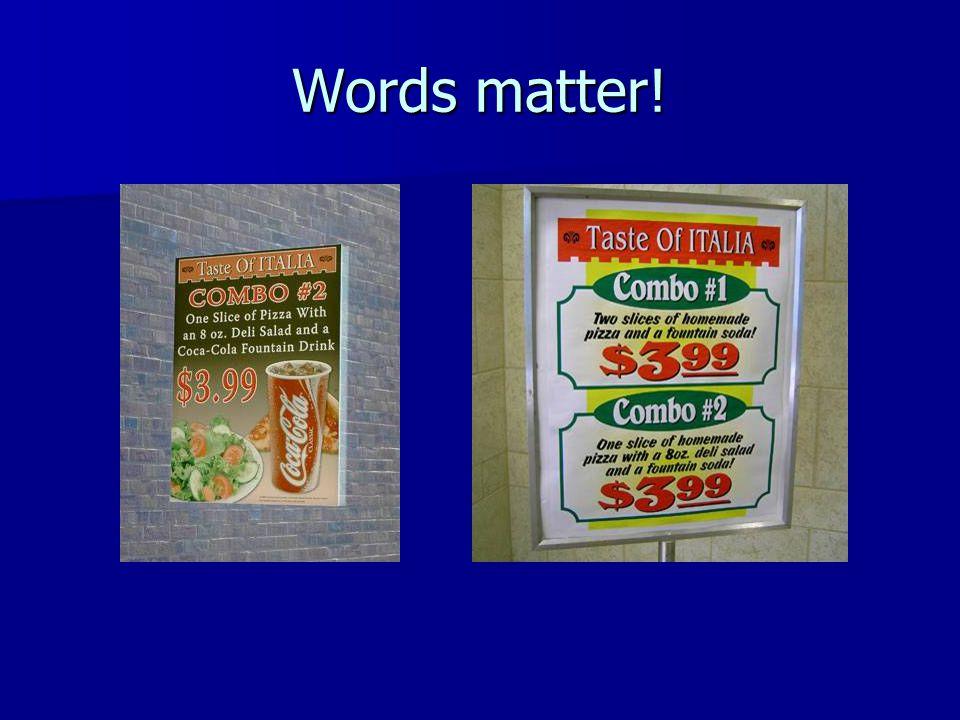 Words matter!