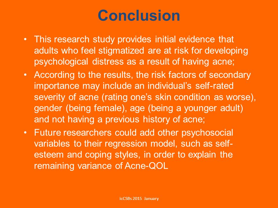 Conclusion This research study provides initial evidence that adults who feel stigmatized are at risk for developing psychological distress as a resul