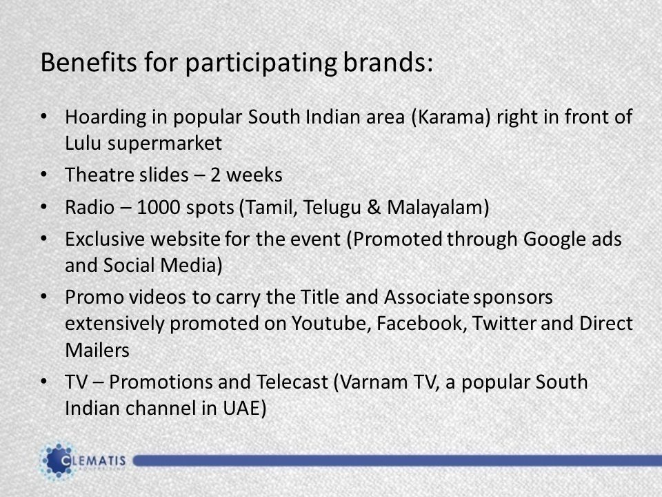 Benefits for participating brands: Hoarding in popular South Indian area (Karama) right in front of Lulu supermarket Theatre slides – 2 weeks Radio –