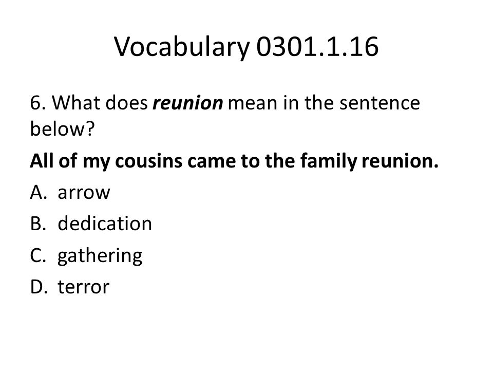 Vocabulary 0301.1.16 7.What does sincere mean in the sentence below.