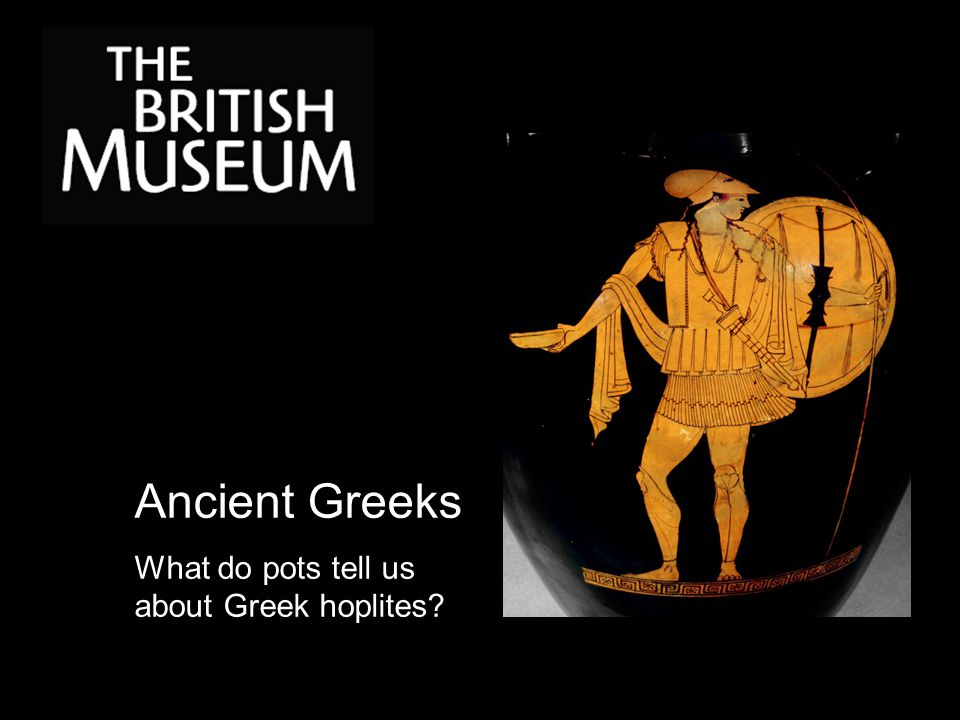 Ancient Greeks What do pots tell us about Greek hoplites?