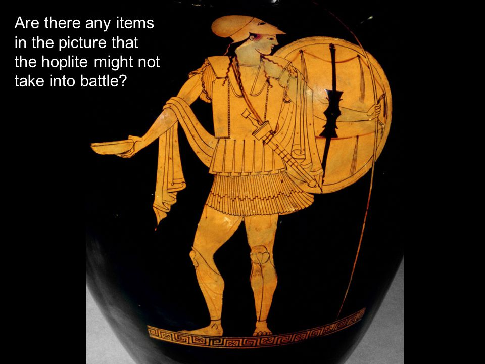 Are there any items in the picture that the hoplite might not take into battle?