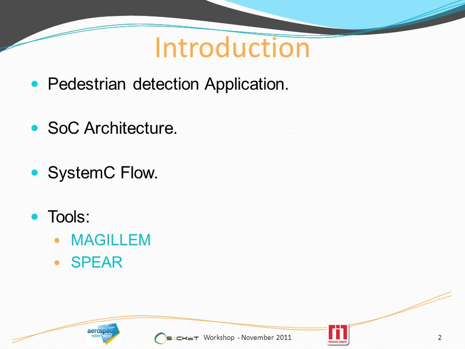 Introduction Pedestrian detection Application. SoC Architecture.