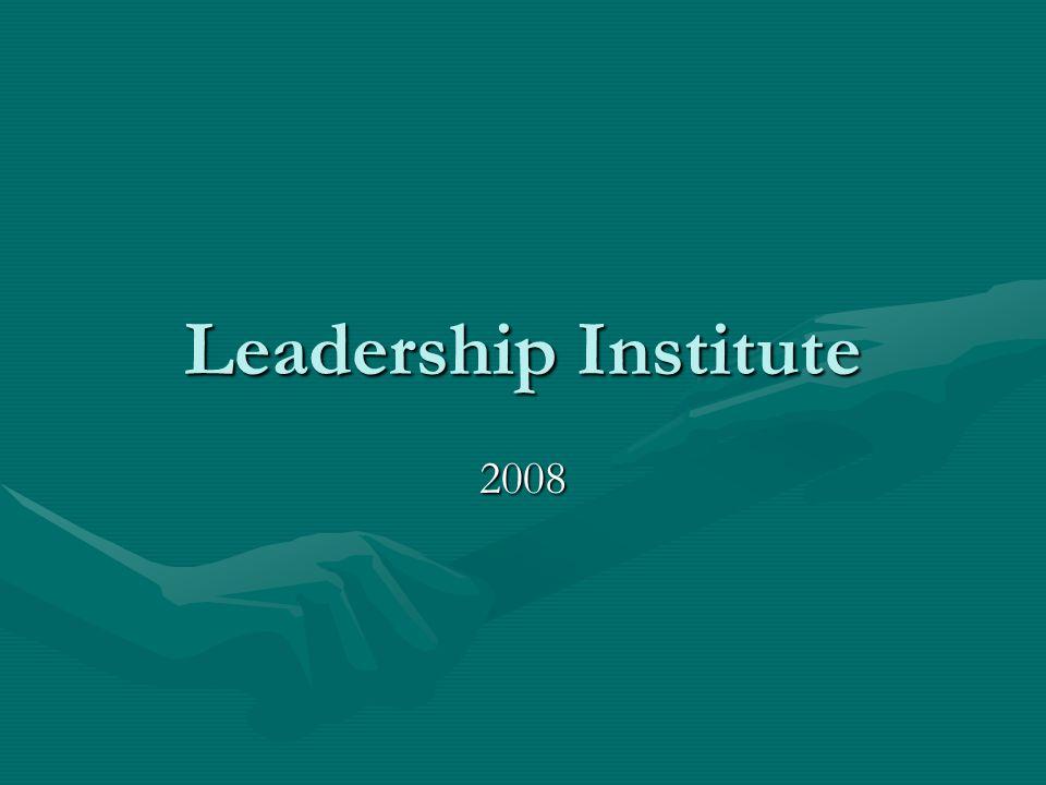 Leadership Institute 2008