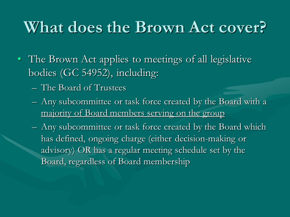 What does the Brown Act cover.