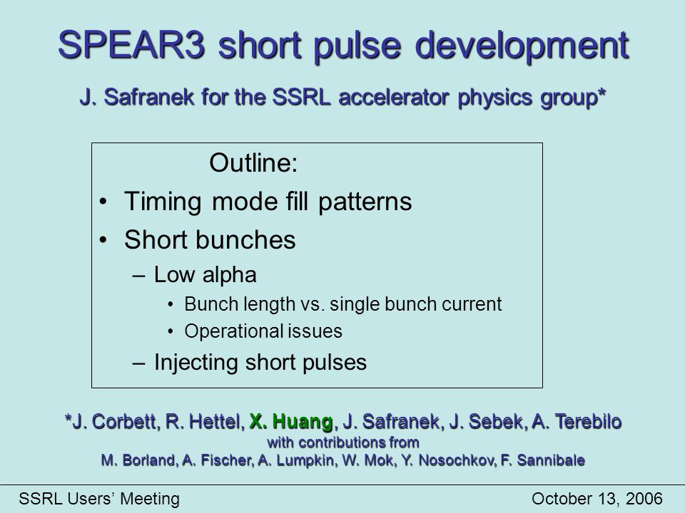 SPEAR3 short pulse development J.