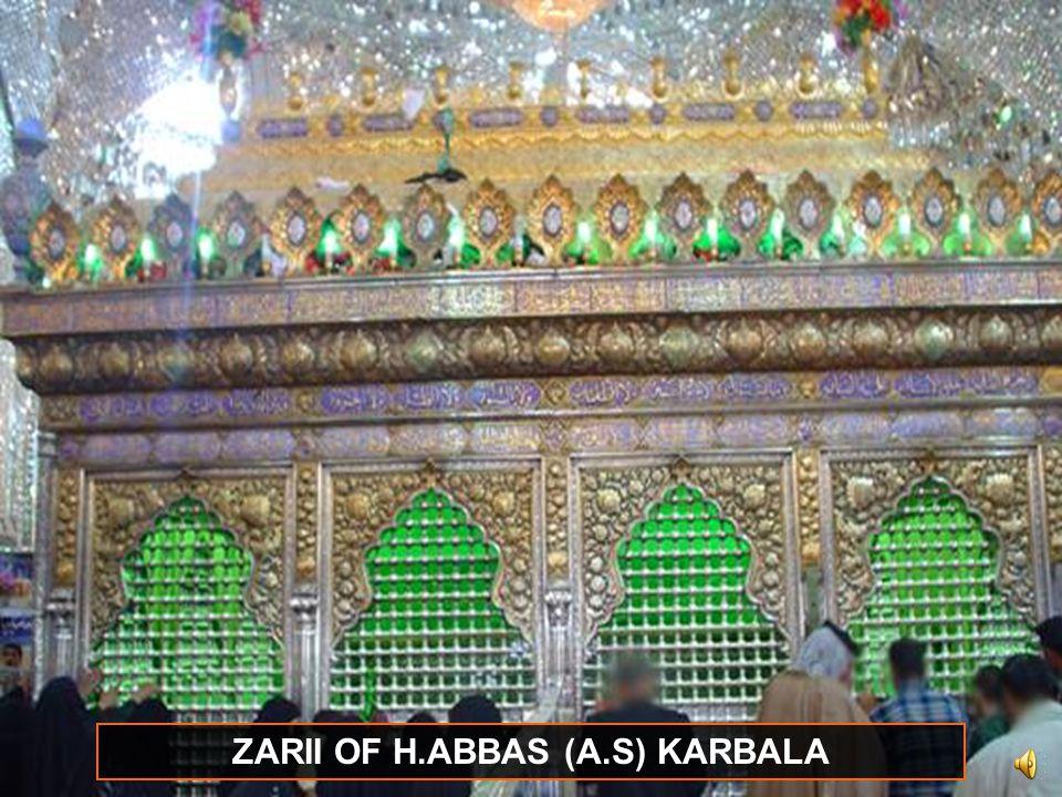 ZARII OF H.ABBAS (A.S) KARBALA