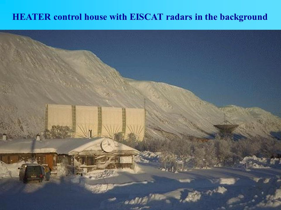 10 HEATER control house with EISCAT radars in the background