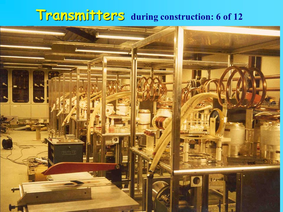 13 Transmitters Transmitters during construction: 6 of 12