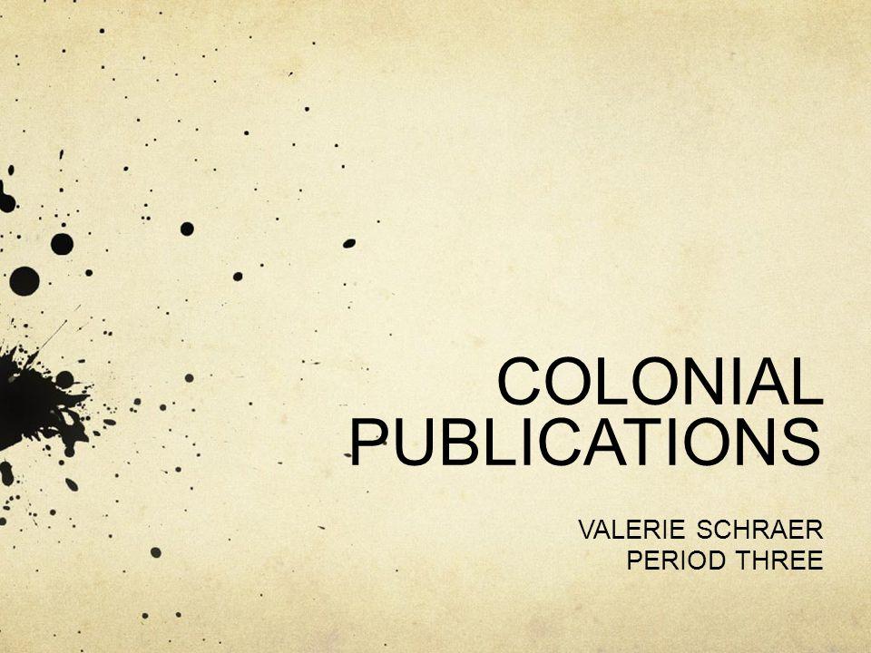 COLONIAL PUBLICATIONS VALERIE SCHRAER PERIOD THREE
