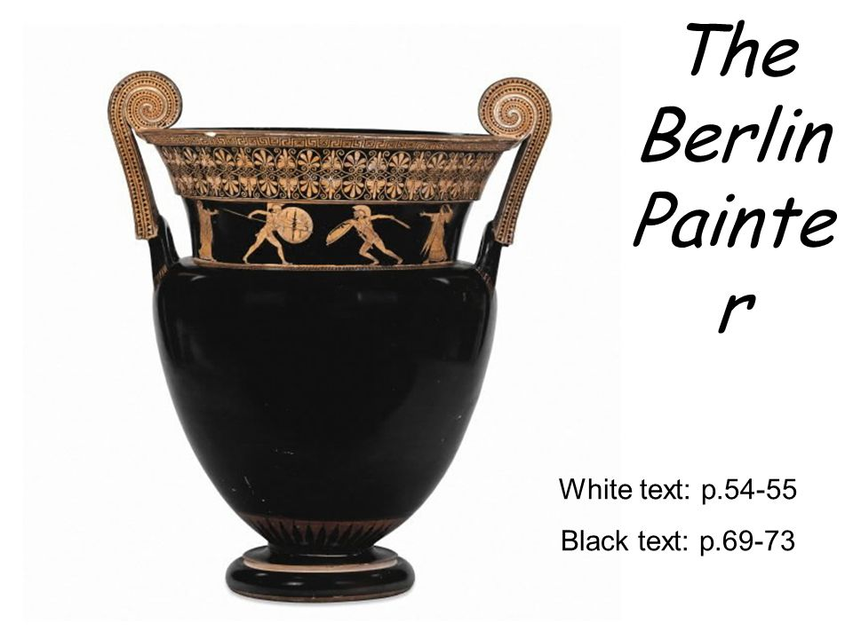 The Berlin Painte r White text: p.54-55 Black text: p.69-73