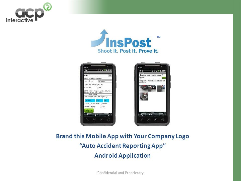 """Confidential and Proprietary Brand this Mobile App with Your Company Logo """"Auto Accident Reporting App"""" Android Application TM"""