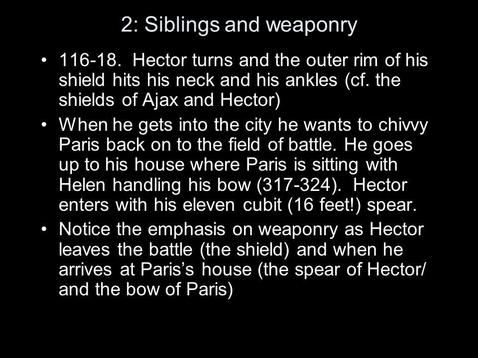 2: Siblings and weaponry Book 6 and Book 11 should be read together.
