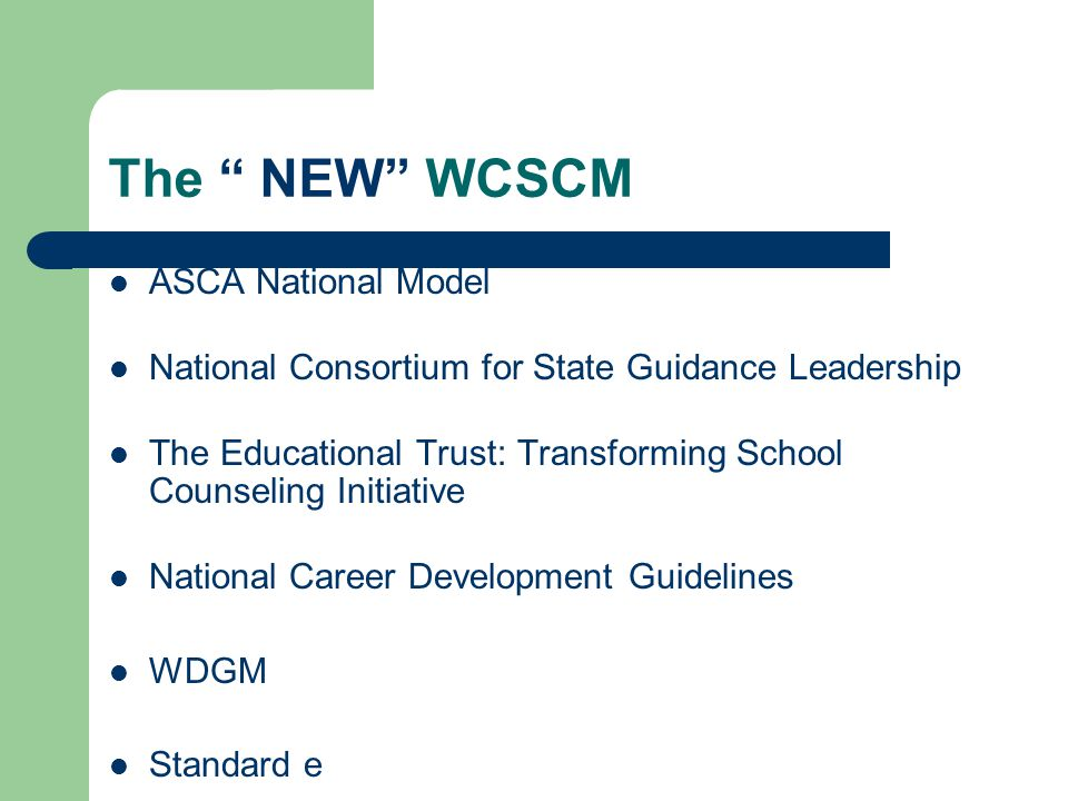 WCSCM: Relevance Wisconsin Covenant New Wisconsin Promise Partnership for 21 st Century Skills American Diploma Project State Superintendent's High School Task Force Report [High School Redesign] NCLB Standard e