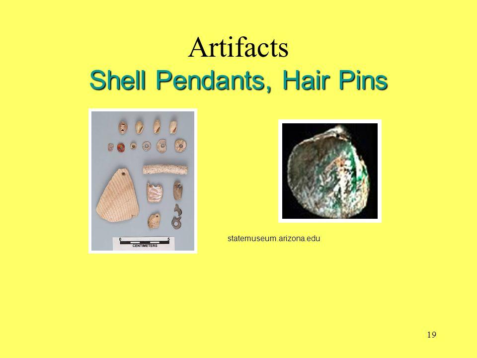 Shell Pendants, Hair Pins Artifacts Shell Pendants, Hair Pins statemuseum.arizona.edu 19