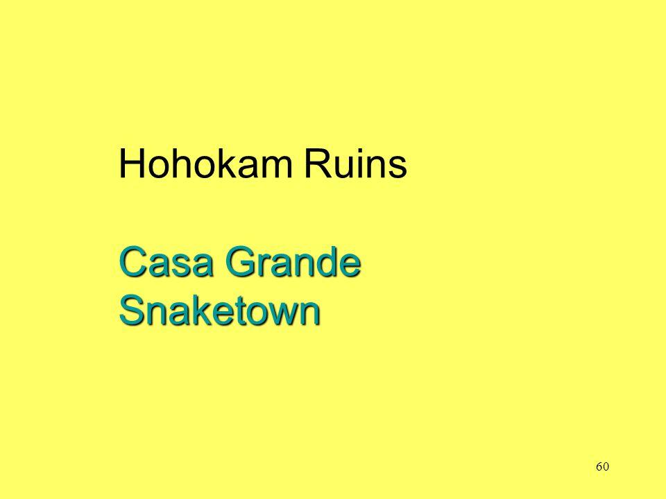 Casa Grande Snaketown Hohokam Ruins Casa Grande Snaketown 60