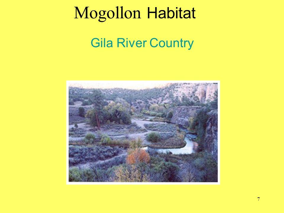 Gila River Country Mogollon Habitat blm.gov/az 7