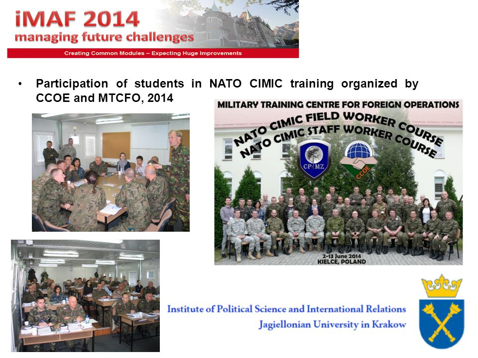 9 Participation of students in NATO CIMIC training organized by CCOE and MTCFO, 2014