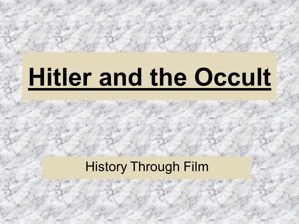 Hitler and the Occult History Through Film