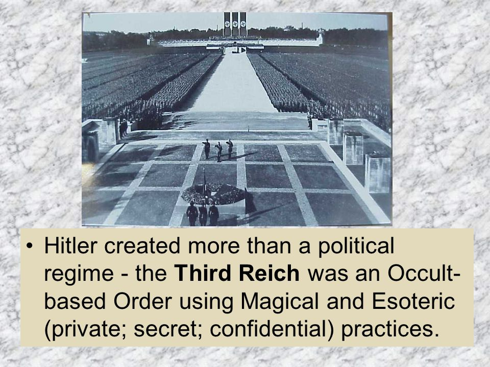 Everything which defined the Nazi Party was magical.