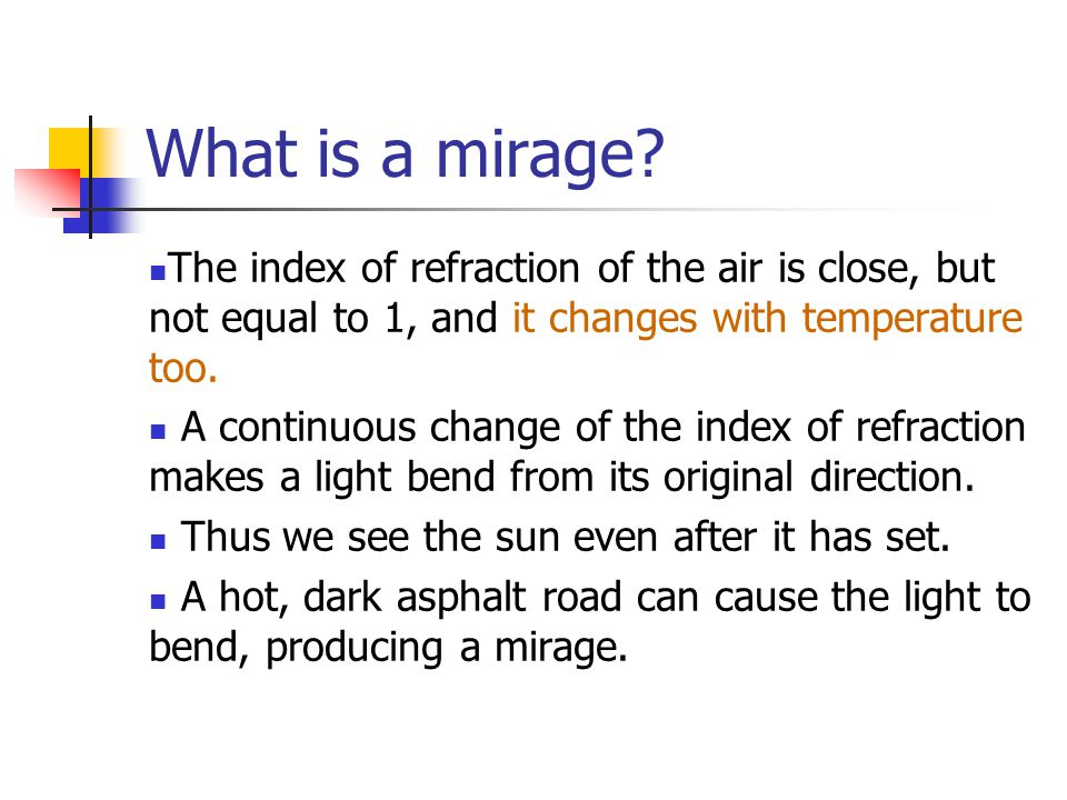What is a mirage.