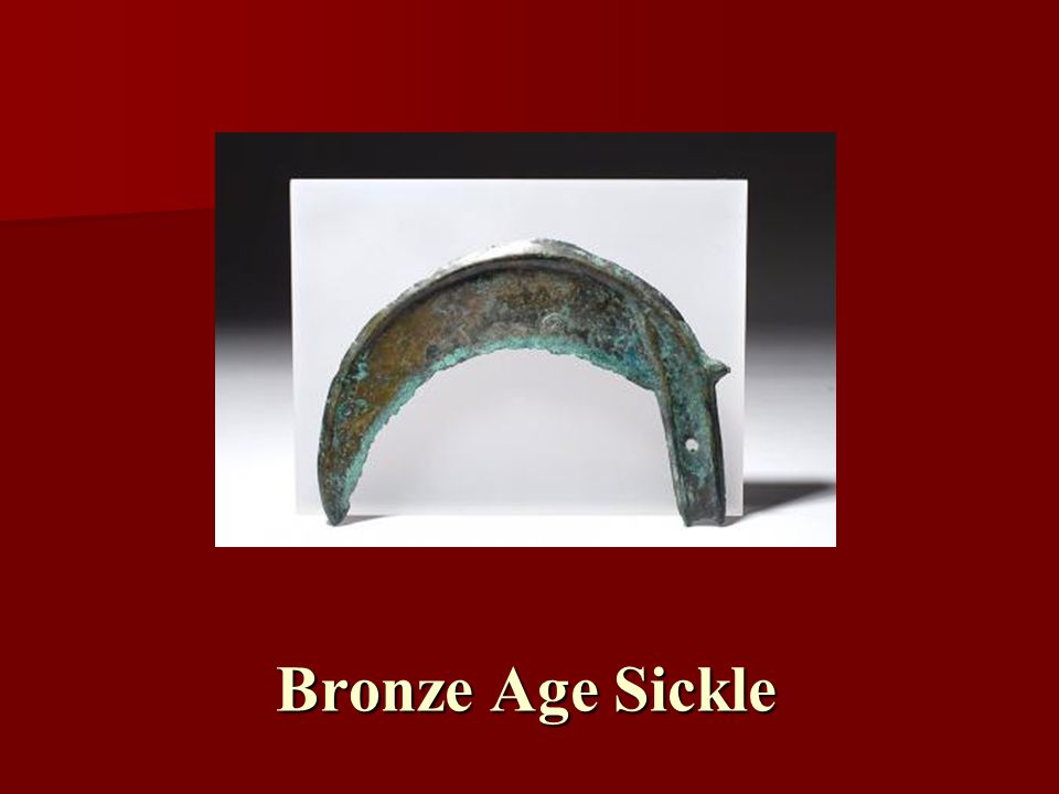 Bronze Age Sickle