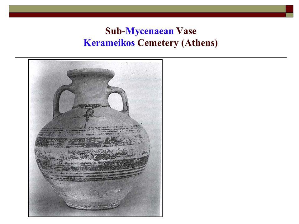 Sub-Mycenaean Vase Kerameikos Cemetery (Athens)